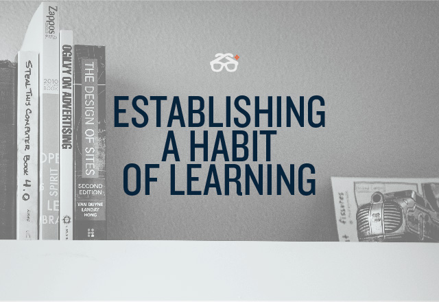Establishing a habit of learning