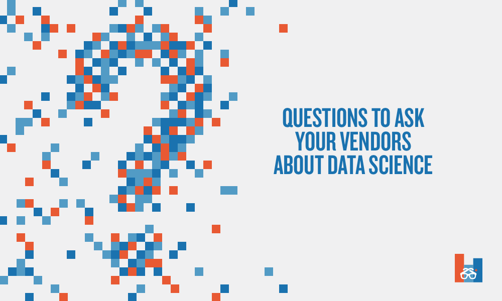 questions to ask learning vendors about data science