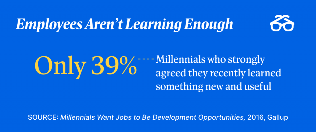 Employees aren't learning enough