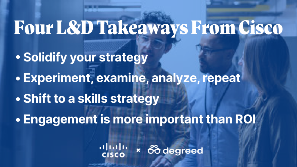 Four L&D Takeaways from Cisco