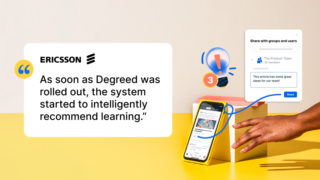 """Ericsson LXP: """"As soon as Degreed was rolled out, the system started to intelligently recommend learning."""""""